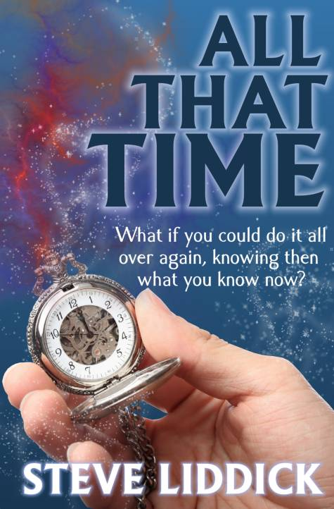 fantasy, novel, fiction, Steve Liddick, All That Time, e-book, Kindle, Amazon